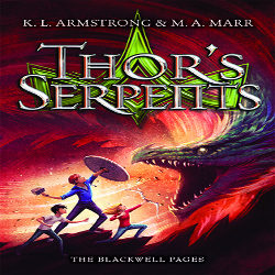 Review: Thor's Serpents by K.L. Armstrong, M.A. Marr (@mlsimmons, @kelleyarmstrong, @melissa_marr)