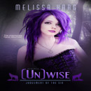 Review: (Un)Wise by Melissa Haag (@Mollykatie112, @MelissaHaag)
