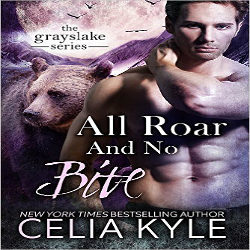 Review: All Roar and No Bite by Celia Kyle (@mlsimmons, @celiakyle)