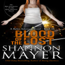Review: Blood of the Lost by Shannon Mayer (@TheShannonMayer, @HiJinksInk)