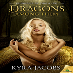 Cover Reveal: Dragons Among Them by Kyra Jacobs (@KyraJacobsBooks)