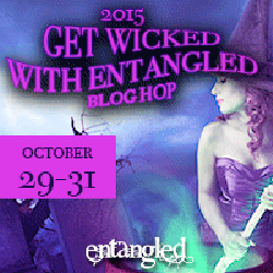 Get Wicked With Entangled Blog Hop and Giveaway (@entangledpub)