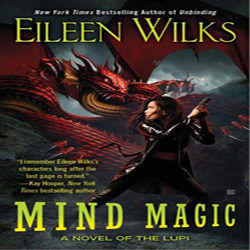 Review: Mind Magic by Eileen Wilks (@Mollykatie112, @eileenwilks)
