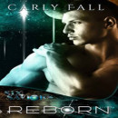 Review: Reborn by Carly Fall (@Mollykatie112, @Carlyfall1)