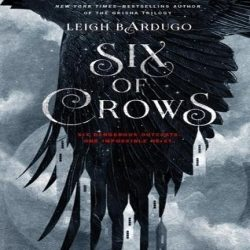 Review: Six of Crows by Leigh Bardugo (@jessicadhaluska, @LBardugo)