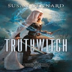 Review: Truthwitch by Susan Dennard (@jessicadhaluska, @stdennard)