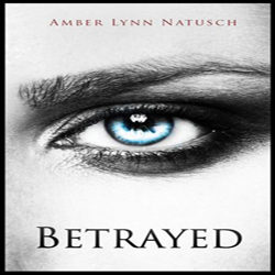 Review: Betrayed by Amber Lynn Natusch (@Mollykatie112, @AmberLNatusch)