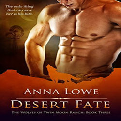 Review: Desert Fate by Anna Lowe (@Mollykatie112, @AuthorAnnaLowe)