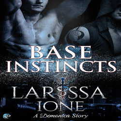 Review: Base Instinct by Larissa Ione (@mlsimmons, @LarissaIone, @RiptideBooks)