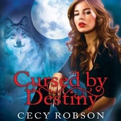 Audiobook Review: Cursed by Destiny by Cecy Robson