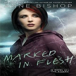 Review: Marked in Flesh by Anne Bishop (@AceRocBooks)