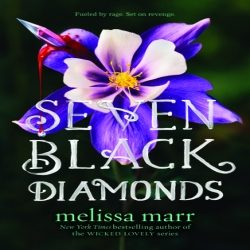 Review: Seven Black Diamonds By Melissa Marr (@jessicadhaluska, @melissa_marr, @HarperCollins)