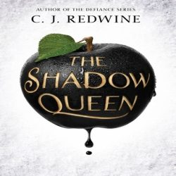 DNF Roundup, YA edition: The Shadow Queen by C.J. Redwine, Blackhearts by Nicole Castroman, and Wink Poppy Midnight by April Genevieve Tucholke