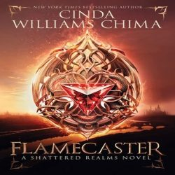 Review: Flamecaster by Cinda Williams Chima (@jessicadhaluska, @CindaChima, @harperteen)