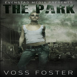 Review: The Park by Voss Foster (@mlsimmons, @vossfoster)