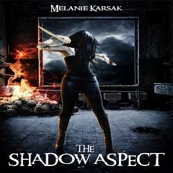 Review: The Shadow Aspect by Melanie Karsak (@Mollykatie112, @MelanieKarsak)
