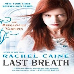 Review: Last Breath by Rachel Caine (@Mollykatie112, @rachelcaine, @penguinusa)