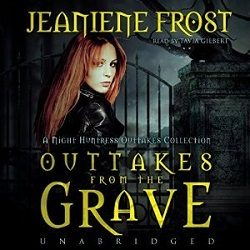 Audiobook Review: Outtakes from the Grave by Jeaniene Frost (@Jeaniene_Frost, @taviagilbert, @BlackstoneAudio)