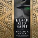 DNF Roundup: Black City Saint by Richard A. Knaak, Shadow Rites by Faith Hunter, and Wicked as They Come by Delilah Devlin