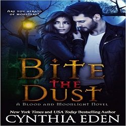 Review: Bite the Dust by Cynthia Eden (@Mollykatie112, @cynthiaeden)