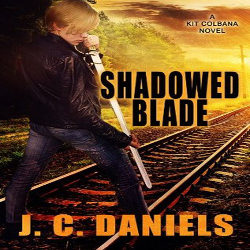 Review: Shadowed Blade by J.C. Daniels (@mlsimmons)