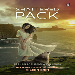 Cover Reveal and Giveaway: Shattered Pack by Aileen Erin (@aileen_erin, @XpressoTours)