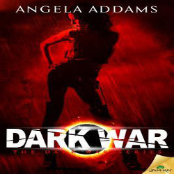Review: The Dark War by Angela Addams (@mlsimmons, @AngelaAddams, @samhainpub)