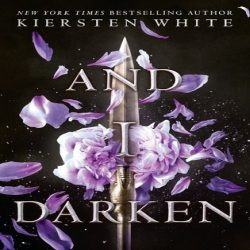 Blog Tour: And I Darken by Kiersten White (@jessicadhaluska, @kierstenwhite) #AndIDarken