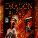 Interview, Excerpt and Giveaway: Dragon in the Blood by Juliette Cross (@Juliette__Cross, @RoxanneRhoads)