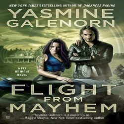 Review: Flight From Mayhem by Yasmine Galenorn (@Mollykatie112, @YasmineGalenorn, @BerkleyPub)