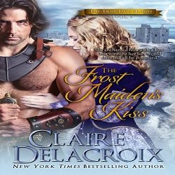 Audiobook Review: The Frostmaiden's Kiss by Claire Delacroix (@Mollykatie112, @Cooke_Delacroix, @SaskiaAudio)
