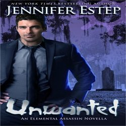 Review: Unwanted by Jennifer Estep (@Jennifer_Estep, @Pocket_Books)