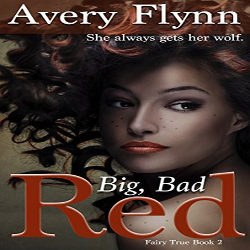 Review: Big, Bad Red  by Avery Flynn (@mlsimmons, @AveryFlynn)