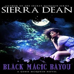 Review: Black Magic Bayou by Sierra Dean