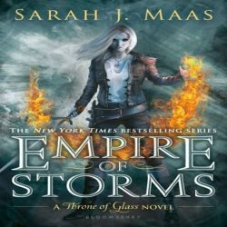 Review: Empire of Storms by Sarah J. Maas (@jessicadhaluska, @bloomsburykids, @SJMaas)