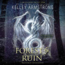 Audiobook Review: Forest of Ruin by Kelley Armstrong (@mlsimmons, @KelleyArmstrong)