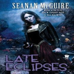 Review: Late Eclipses by Seanan McGuire (@jessicadhaluska, @seananmcguire, @dawbooks)