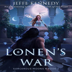 Review: Lonen's War by Jeffe Kennedy (@mlsimmons, @jeffekennedy)