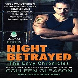 Review: Night Betrayed by Joss Ware (@Mollykatie112, @colleengleason, @avonbooks)