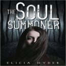 Review: The Soul Summoner by Elicia Hyder (@Mollykatie112, @eliciahyder)
