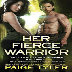 Review: Her Fierce Warrior by Paige Tyler (@mlsimmons, @paigetyler, @SourcebooksCasa)