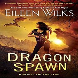 Review: Dragon Spawn by Eileen Wilks (@Mollykatie112)