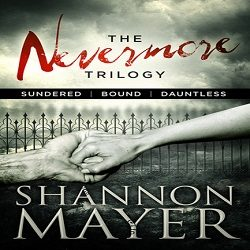 Review: The Nevermore Trilogy by Shannon Mayer (@TheShannonMayer, @HiJinksInk)