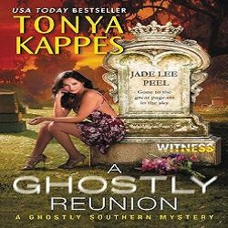 Guest Post and Giveaway: A Ghostly Reunion by Tonya Kappes (@tonyakappes11, @partnersincr1me)