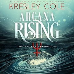 Audiobook Review: Arcana Rising by Kresley Cole (@kresleycole)