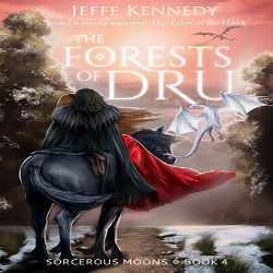 Review: The Forests Of Dru by Jeffe Kennedy (@mlsimmons, @jeffekennedy)