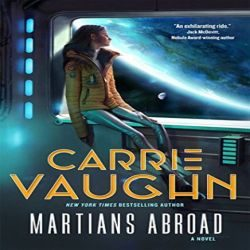 Review: Martians Abroad by Carrie Vaughn (@jessicadhaluska, @torbooks)