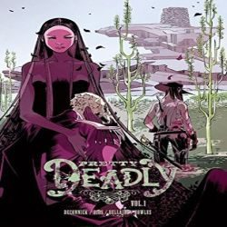 Review: Pretty Deadly Vol. 1 by Kelly Sue DeConnick