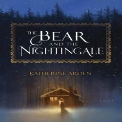 Review: The Bear and the Nightingale by Katherine Arden (@jessicadhaluska, @arden_katherine, @DelReyBooks)
