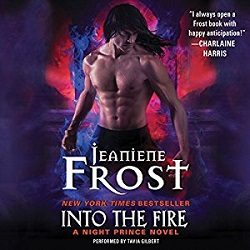 Audiobook Review: Into the Fire by Jeaniene Frost